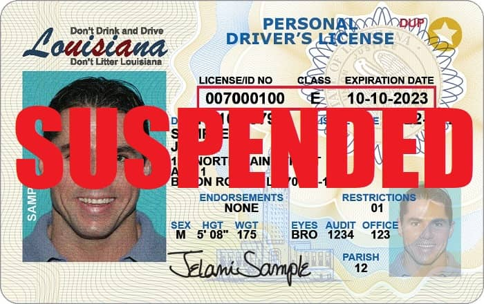 Suspended driver's license in Louisiana.